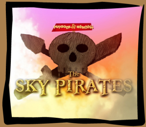 Pupsock & Wendell vs The Sky Pirates